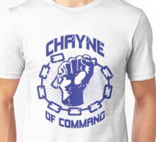 Chayne of Command Unisex T-Shirt