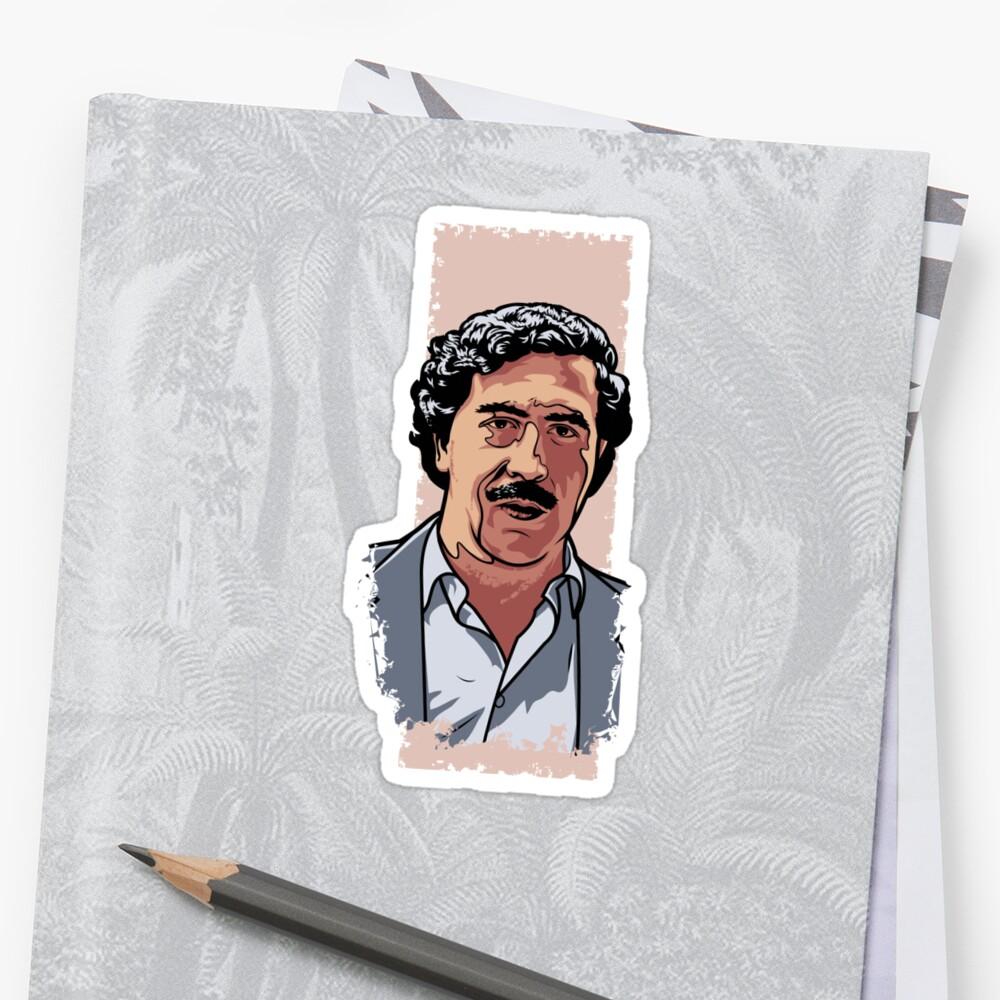 Quot Pablo Escobar Quot Sticker By Cloxboy Redbubble
