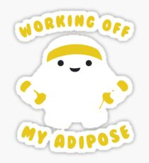Working off my adipose Sticker