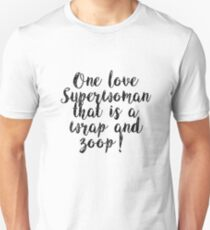 One Love Superwoman Unisex T-Shirt