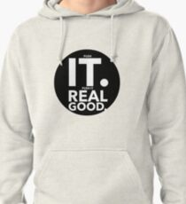 Push It Real Good Pullover Hoodie