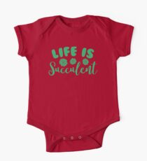 life is succulent One Piece - Short Sleeve