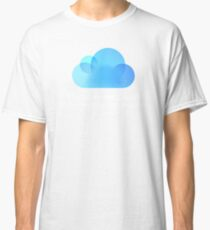 There is no cloud Classic T-Shirt
