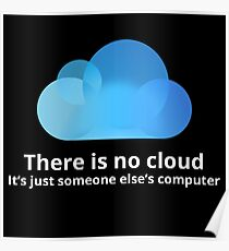 There is no cloud Poster