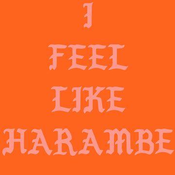 I Feel Like Harambe by crashin
