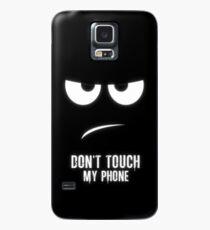Berühren Sie nicht meinen Telefonkasten Hülle & Klebefolie für Samsung Galaxy