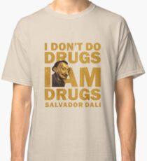 Salvador Dali , i am drugs Classic T-Shirt