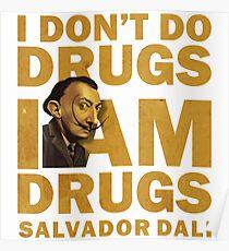 Salvador Dali , i am drugs Poster