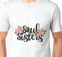 Soul Sisters Unisex T-Shirt