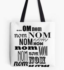 Om Nom Nom Tote Bag