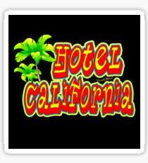 Hotel California! Sticker