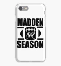 Madden Season iPhone Case/Skin