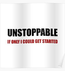 Unstoppable Get Started Poster