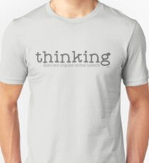 Thinking Does Not Require Verbal Speech Unisex T-Shirt