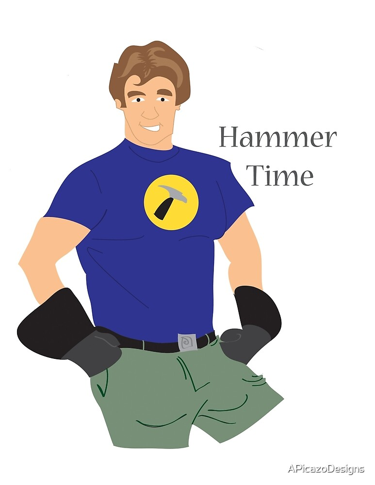 Hammer Time by APicazoDesigns