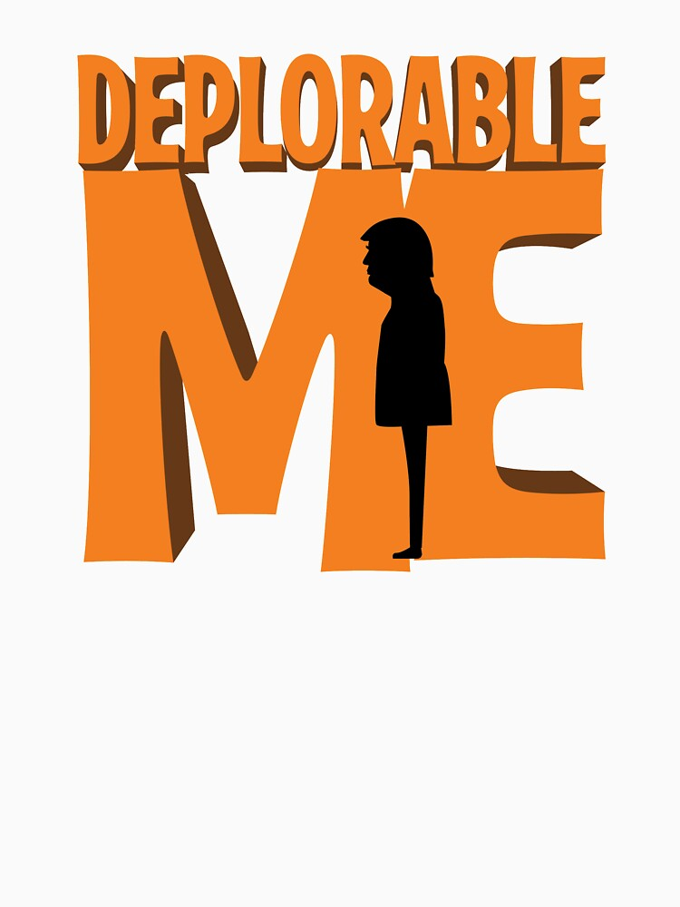 Deplorable Me by YTTS