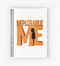 Deplorable Me Spiral Notebook