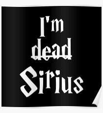 I'm Dead Sirius 2 Poster