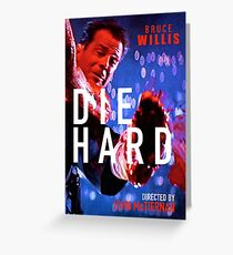 DIE HARD 11 Greeting Card