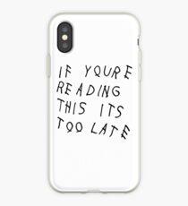 Wenn du das liest, ist es zu spät iPhone-Hülle & Cover