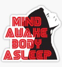Mr. Robot - Mind Awake Body Asleep Sticker