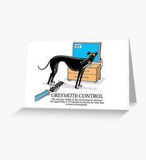 Greyhound Glossary: Greymote Control Greeting Card