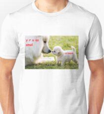 y r u so smol, i am pupper Unisex T-Shirt