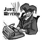 Jokerside Merchandise: Just Writing by Jokertoons