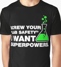 Funny Lab Safety Science Geek Humor T-shirt Graphic T-Shirt