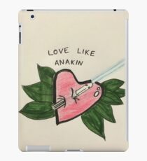 Love Like Anakin iPad Case/Skin