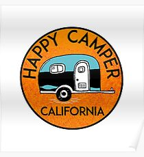 CAMPING HAPPY CAMPER CALIFORNIA TRAILER RV RECREATIONAL VEHICLE Poster
