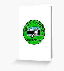 CAMPING HAPPY CAMPER CALIFORNIA TRAILER RV RECREATIONAL VEHICLE 3 Greeting Card
