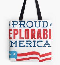 Proud Deplorable American (Trump 2016) Tote Bag