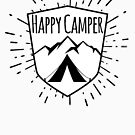 HAPPY CAMPER CAMPING TENT MOUNTAINS OUTDOORS LOVE BLACK WHITE by MyHandmadeSigns