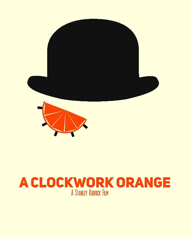 """A Clockwork Orange minimalist poster"" Posters by ... A Clockwork Orange Minimalist Poster"