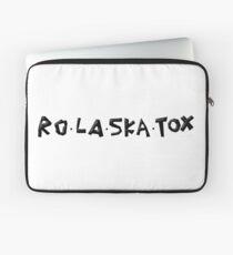 Rolaskatox Laptop Sleeve