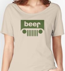 Drink beer in a truck or jeep. Women's Relaxed Fit T-Shirt