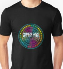 Paint the Night: When Can We Do This Again? Unisex T-Shirt