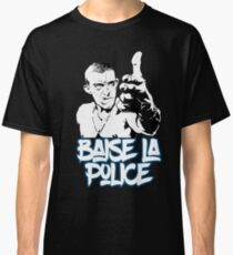 la haine the hate anti police acab movies film france french paris hip hop Classic T-Shirt