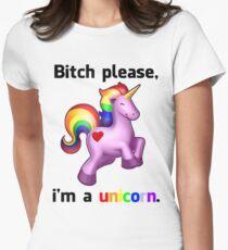 'Bitch Please, i'm a unicorn.' Shirt Womens Fitted T-Shirt