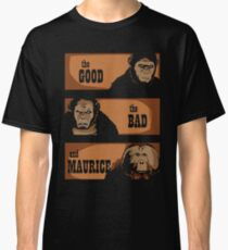 The good, the bad and Maurice Classic T-Shirt