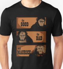 The good, the bad and Maurice Unisex T-Shirt