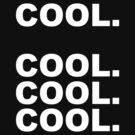 Cool cool cool by emmabunclark