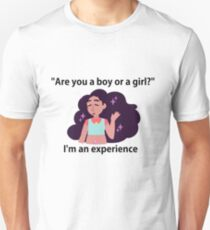 I'm an experience T-Shirt