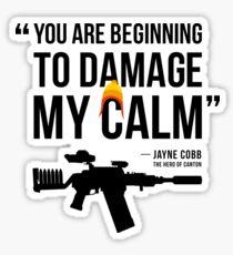 Damaging My Calm Sticker