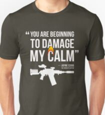 Damaging My Calm T-Shirt