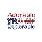 Adorable TRUMP Deplorable  by IconicTee