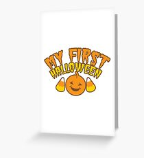 My First Halloween! with pumpkin Greeting Card
