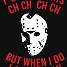 Ich bin nicht immer CH CH CH von kjanedesigns