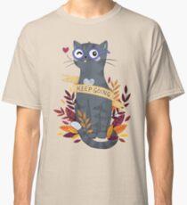Keep Going Classic T-Shirt